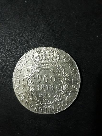 Moeda Antiga 960 Réis 1818 Rio, Prata, Patacão 12xs/juros