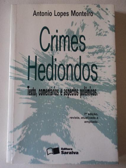 Livro-crimes Hediondos:antonio Lopes Monteiro:ed.saraiva