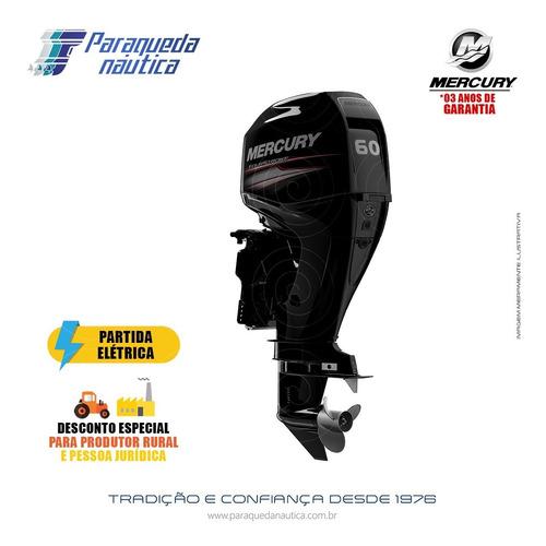Motor De Popa Mercury 4 Tempos 60hp Elpt Efi Ct