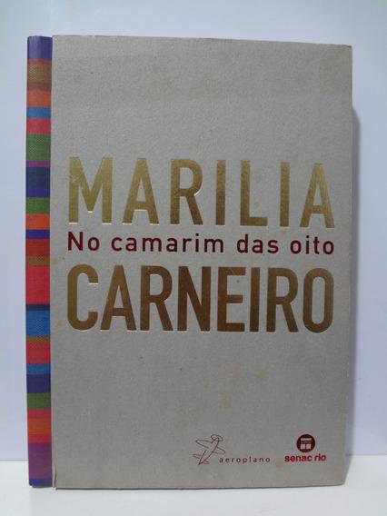 Livro No Camarim Das Oito Marilia Carneiro