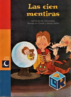 Las Cien Mentiras - Nicolas De Hirsching - Pasos De Luna