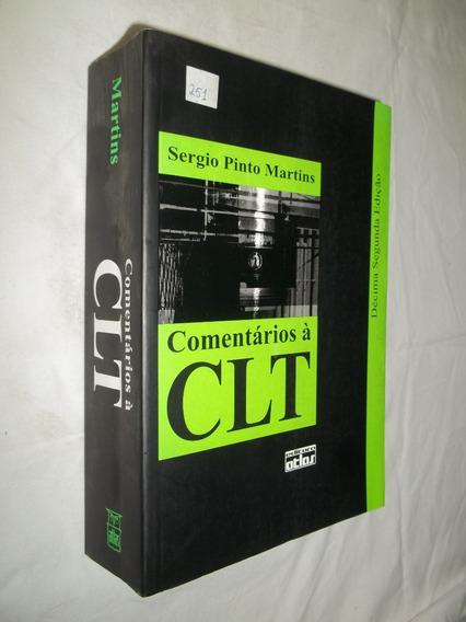Livro - Comentários À Clt - Sérgio Pinto Martins Ed 2008