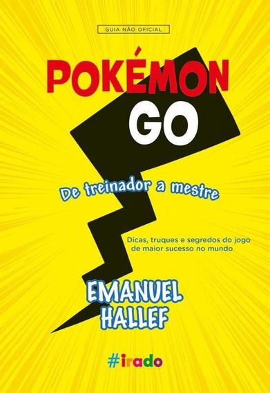 Pokemon Go - De Treinador A Mestre