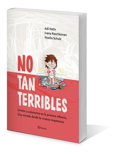 Imagen 1 de 4 de No Tan Terribles De Noelia Schulz - Planeta