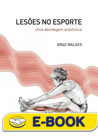 Lesões No Esporte: Uma Abordagem Anatômica