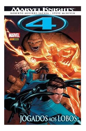 Marvel Knights : 4 Jogados Aos Lobos Quarteto Fantástico Hq