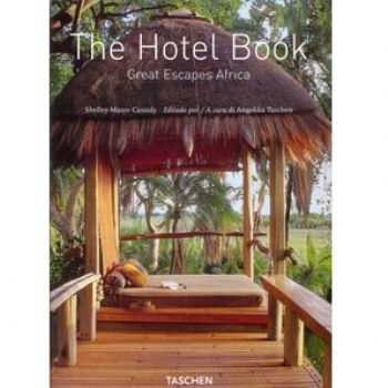 The Hotel Book - Great Escapes Africa