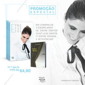 Livro - Entre Tantos - Karla Fioravante - Promoção 3 Livros