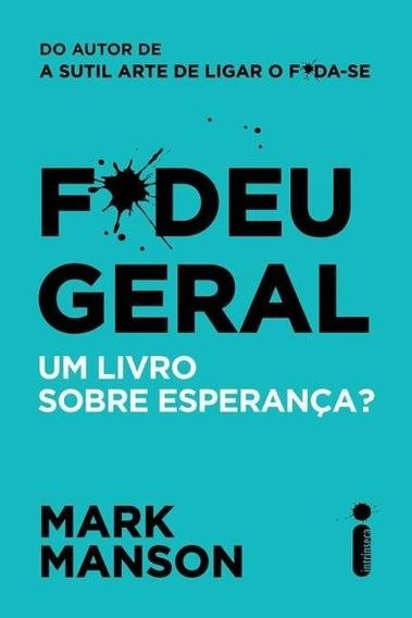Fodeu Geral Um Livro Sobre Esperança? Mark Manson Frete 10