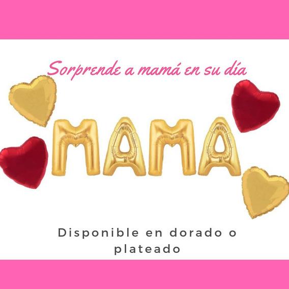 Globos Metalizado Mama Dia De La Madre Recuerdo