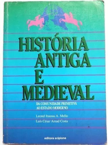 Livro- História Antiga E Medieval- Raro +brinde