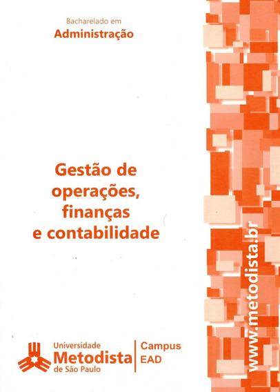 Gestão De Operações, Finanças E Contabilidade - Metodista