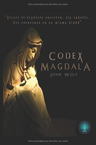 Libro : Codex Magdala  - Wolf, John
