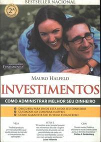 Livro Investimentos: Como Administrar Melhor O Seu Dinheiro