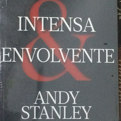 Livro Intensa E Envolvente Andy Stanley