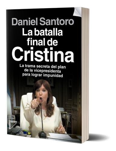 Imagen 1 de 3 de La Batalla Final De Cristina  De Santoro Daniel