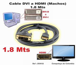 Zdvh18 Cables Dvi A Hdmi (machos) 1.8m Qdvh18q Compu-toys