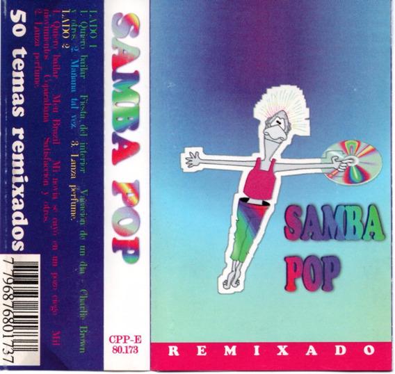 Samba Pop - Remixado (1996) Cassette Original - Megamix