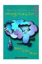 Alguém Viu Passar Uma Imaginação?