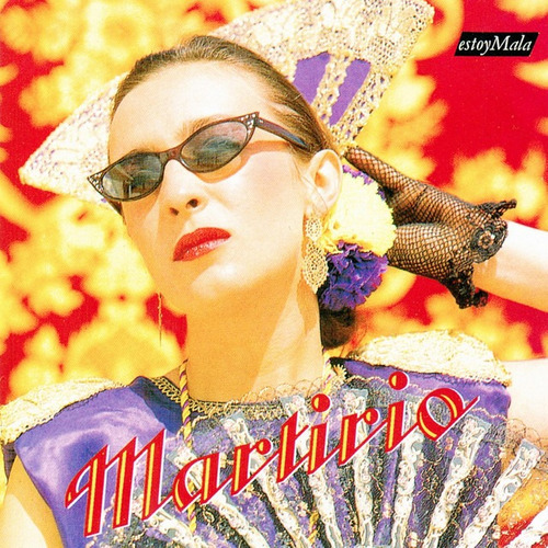 Martirio - Estoy Mala - Cd