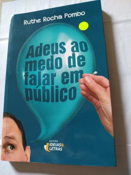 Livro: Adeus Ao Medo De Falar Em Público - Frete Gratis