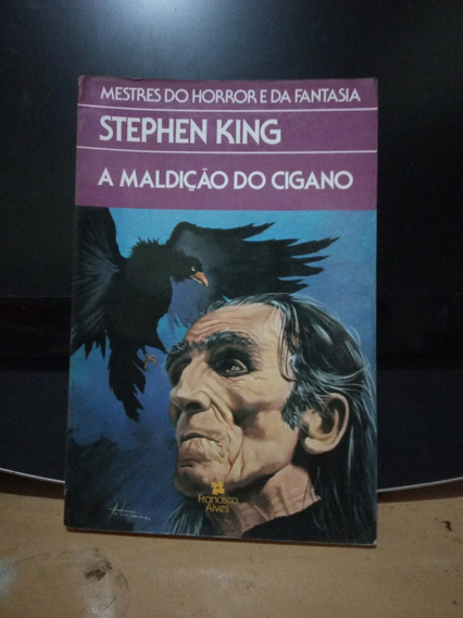 A Maldição Do Cigano Stephen King - Francisco Alves - 1989