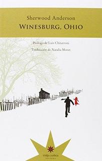 Winesburg Ohio, Sherwood Anderson, Ed. Eterna Cadencia