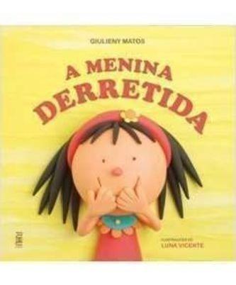 Livro A Menina Derretida Giulieny Matos