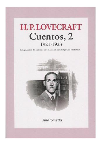 Hp Lovecraft Cuentos Vol. 2 - 1921-1923 - Ed. Andromeda