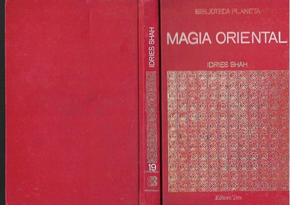 Magia Oriental - Idries Shah - Biblioteca Planeta