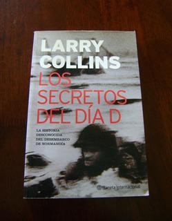 Larry Collins / Los Secretos Del Día D