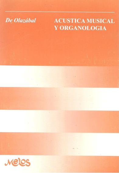 Acústica Musical Y Organología De Olazábal