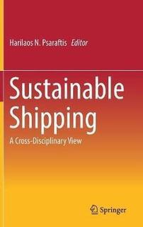 Sustainable Shipping - Harilaos N. Psaraftis (hardback)