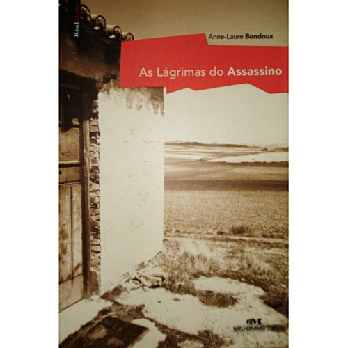 As Lágrimas Do Assassino- Anne-laure Bondoux