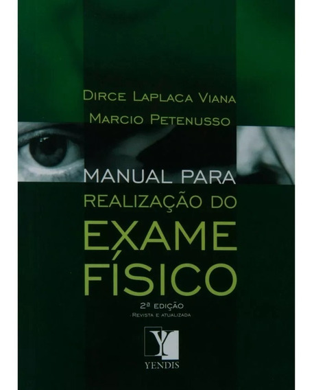 Livro Manual Para Realização Do Exame Físico