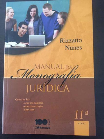 Manual Da Monografia Jurídica, 11 Edição