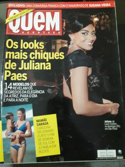 Revista Quem N°469 - Os Looks Mais Chiques De Juliana Paes