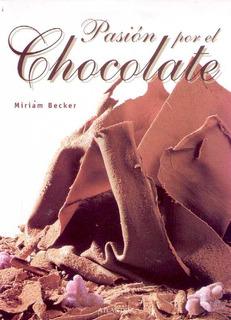 Pasion Por El Chocolate De Becker Miriam Atlantida