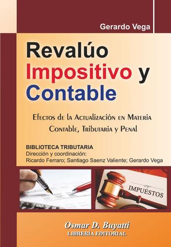 Revalúo Impositivo Y Contable. Gerardo Vega
