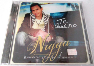 Nigga - Te Quiero Nuevo Cd