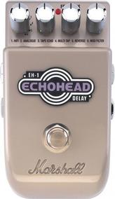 Pedal Marshall Echohead Eh1 6 Tipos De Delay
