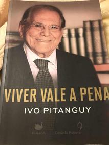 Livro Viver Vale A Pena Biografia De Ivo Pitanguy