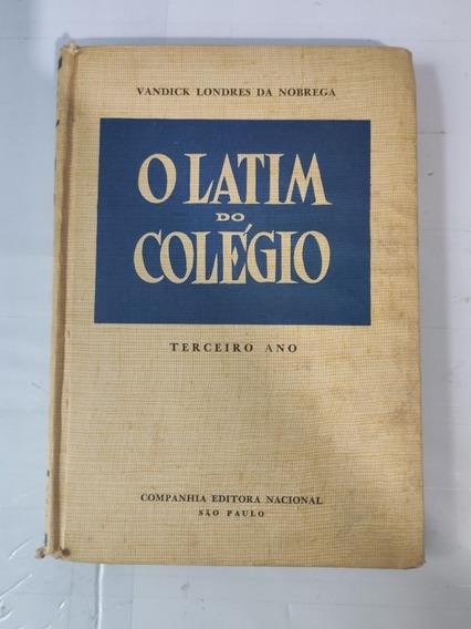 Latin Do Colégio Terceiro Ano Livro Raro
