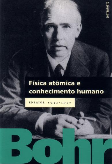 Física Atômica E Conhecimento Humano
