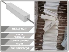 Resistor De Porcelana 100r 10w 5% Caixa Com 100 Peças !