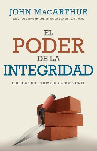El Poder De La Integridad, John Mac Arthur, Portavoz