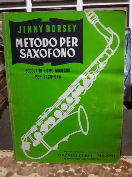 Metodo Per Saxofono Jimmy Dorsey Raro Antigo