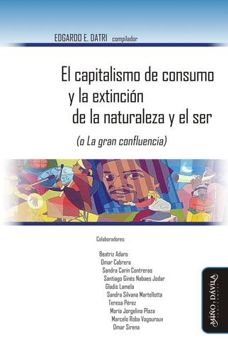 Imagen 1 de 1 de El Capitalismo De Consumo Edgardo Datri (myd)