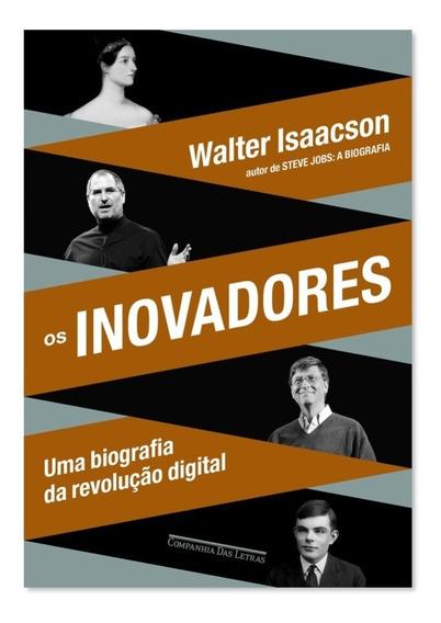 Livro Os Inovadores - Walter Isaacson