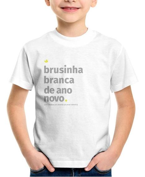 Camiseta Infantil Brusinha Branca De Ano Novo